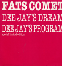 FATS COMET-dee jay's dream