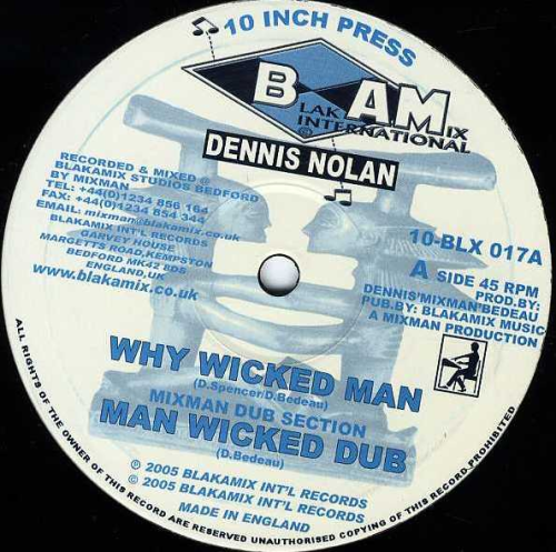 DENNIS NOLAN-why wicked man