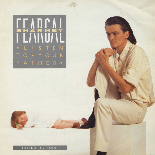 FEARGAL SHARKEY-listen to your father