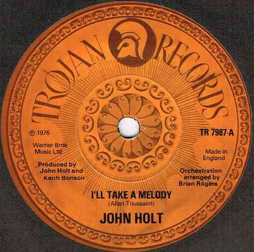 JOHN HOLT-i'll take a melody