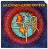 MAX ROMEO-reconstruction