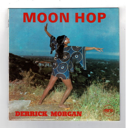 DERRICK MORGAN-moon hop