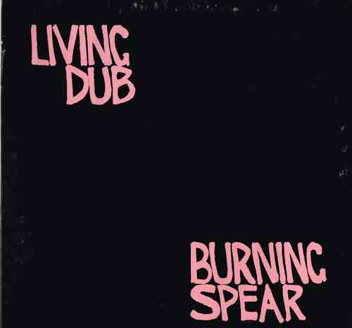 BURNING SPEAR-living dub