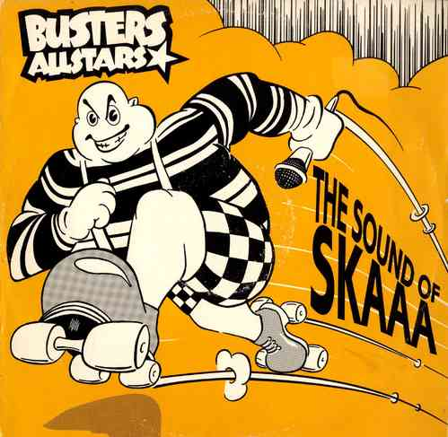 BUSTERS ALL STARS-the sound of skaaa!