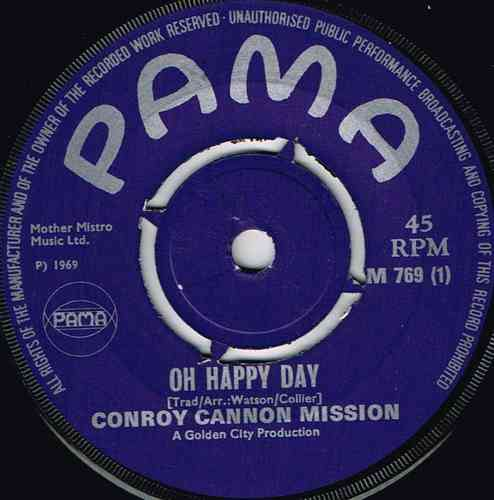 CONROY CANNON MISSION-oh happy day