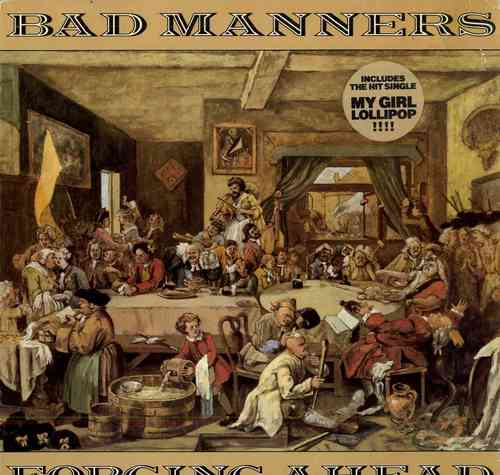 BAD MANNERS-forging ahead