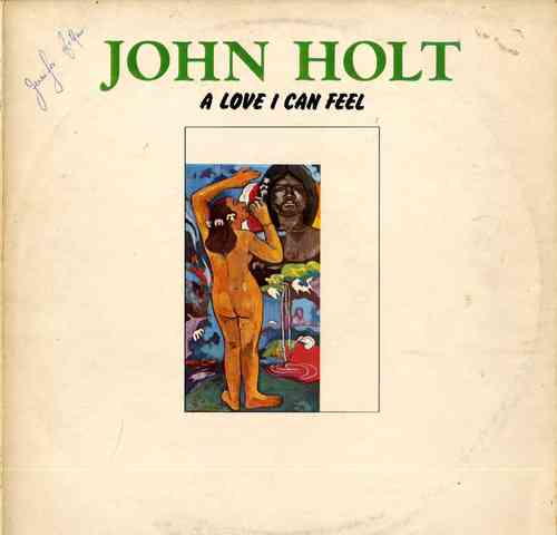 JOHN HOLT-a love i can feel