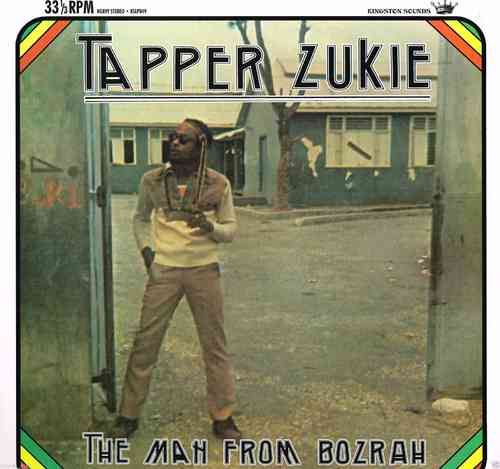 TAPPER ZUKIE-the man from bozrah