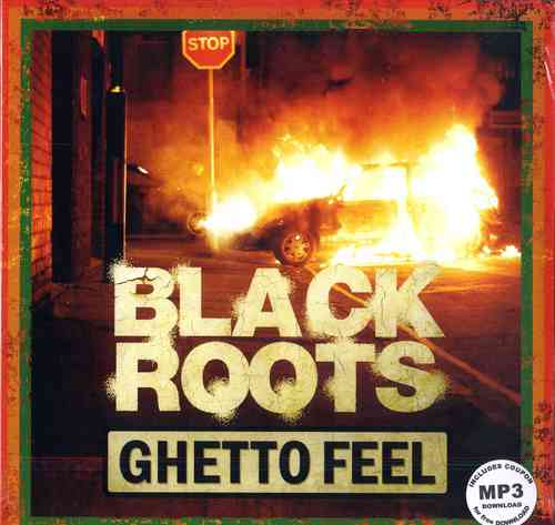 BLACK ROOTS-ghetto feel