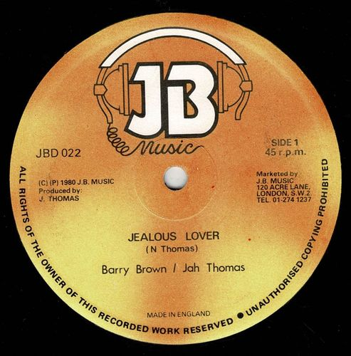 BARRY BROWN & JAH THOMAS-jealous lover