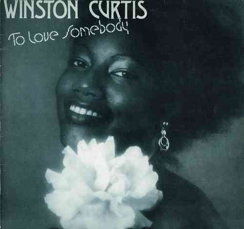 WINSTON CURTIS-to love somebody