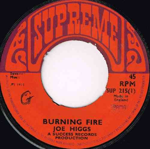 JOE HIGGS-burning fire