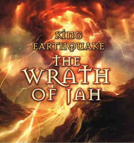 KING EARTHQUAKE-the wrath of jah