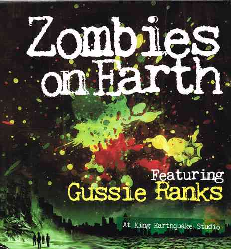GUSSIE RANKS-zombies on earth