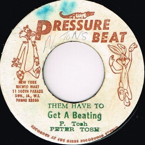 PETER TOSH-them have to get a beating
