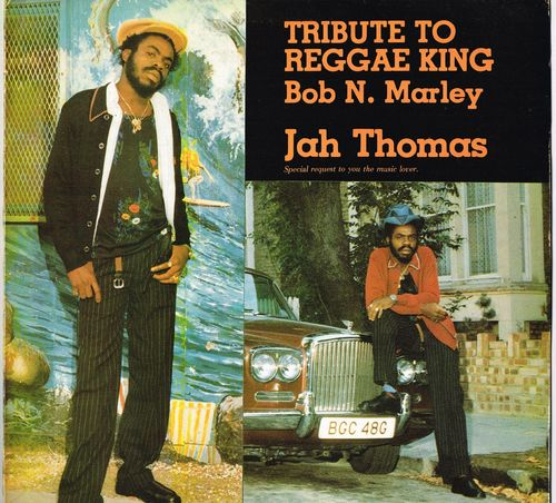 JAH THOMAS-tribute to reggae king bob n marley