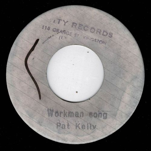 PAT KELLY-workman song