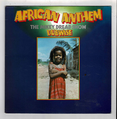 MIKEY DREAD-african anthem