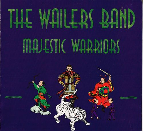 WAILERS BAND-majestic warriors