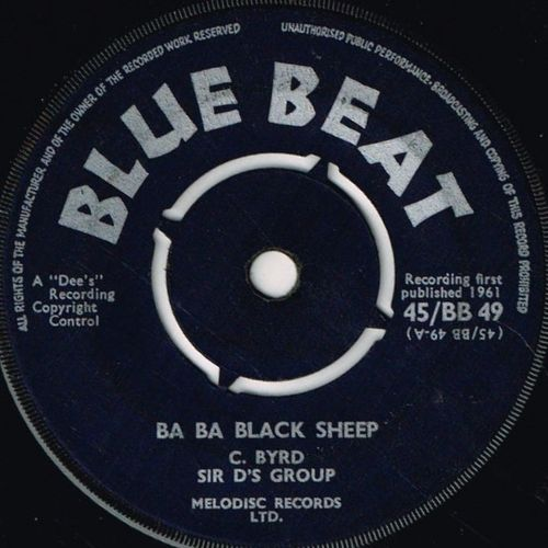 C BYRD & SIR D'S GROUP-ba ba black sheep