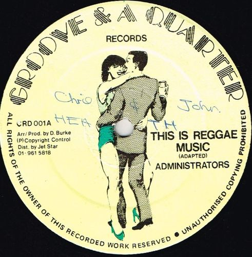 ADMINISTRATORS-this is reggae music