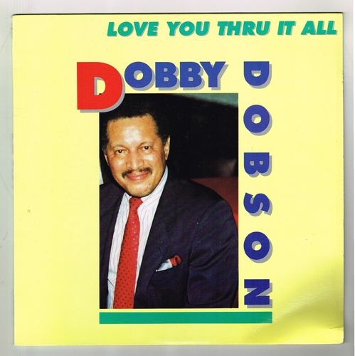 DOBBY DOBSON-love you thru it all