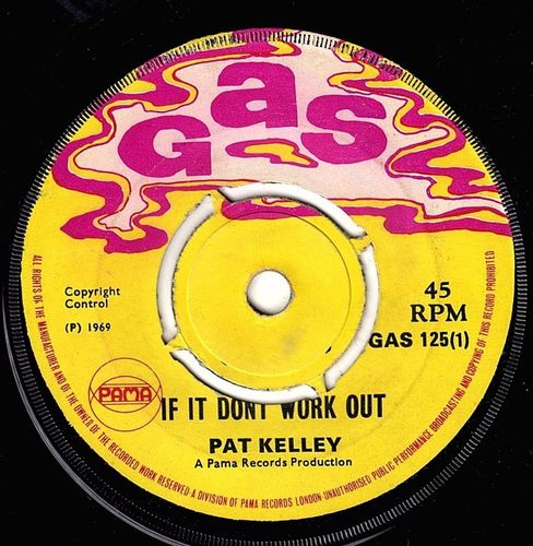 PAT KELLY-if it don't work out