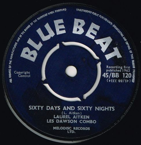 LAUREL AITKEN-sixty days & sixty nights