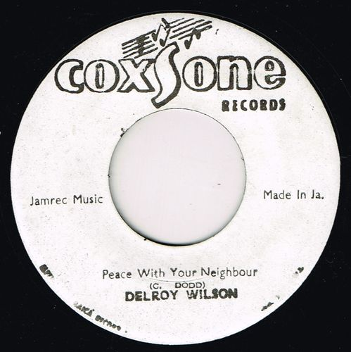 DELROY WILSON-peace with your neighbour