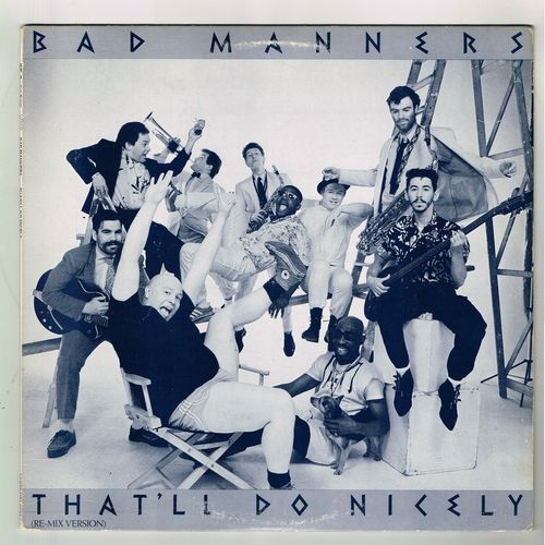 BAD MANNERS-that'll do nicely (re-mix version)