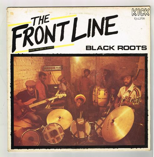 BLACK ROOTS-the front line