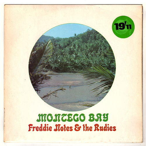 FREDDIE NOTES & RUDIES-montego bay