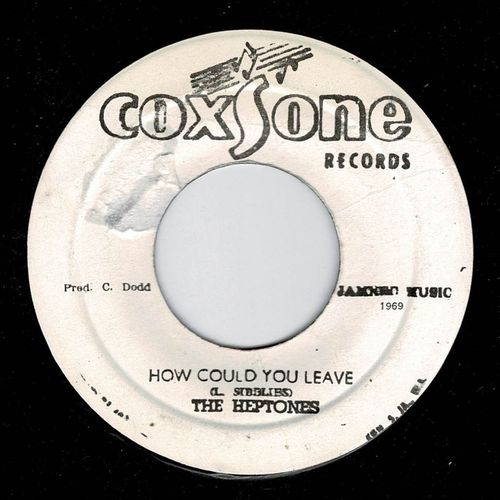 HEPTONES-how could you leave