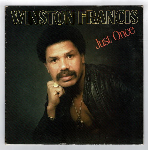 WINSTON FRANCIS-just once