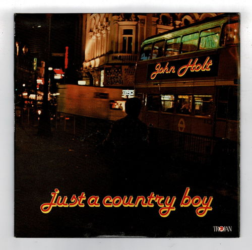 JOHN HOLT-just a country boy