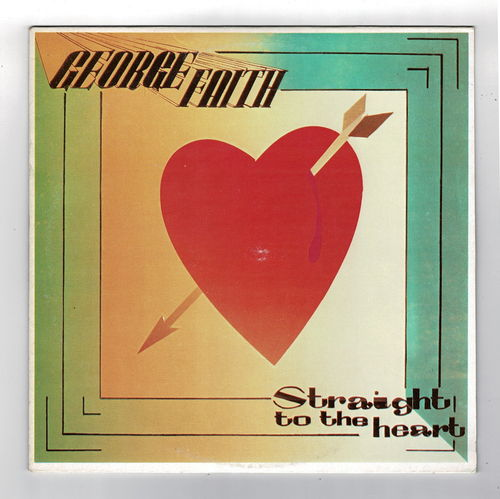 GEORGE FAITH-straight to the heart