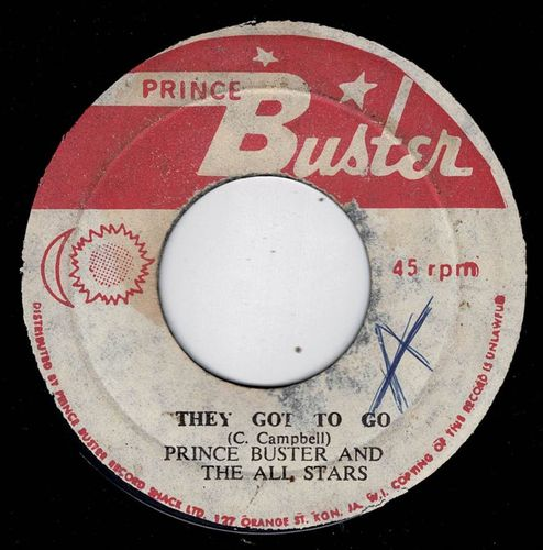 PRINCE BUSTER-they got to go