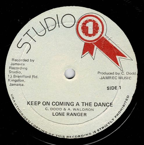 LONE RANGER-keep on coming a the dance