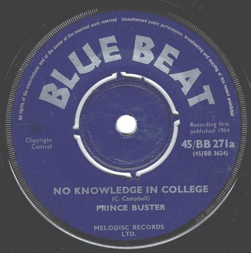 PRINCE BUSTER-no knowledge in college