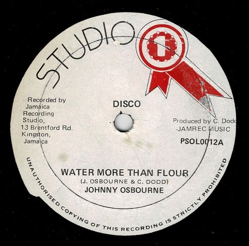 JOHNNY OSBOURNE-water more than flour