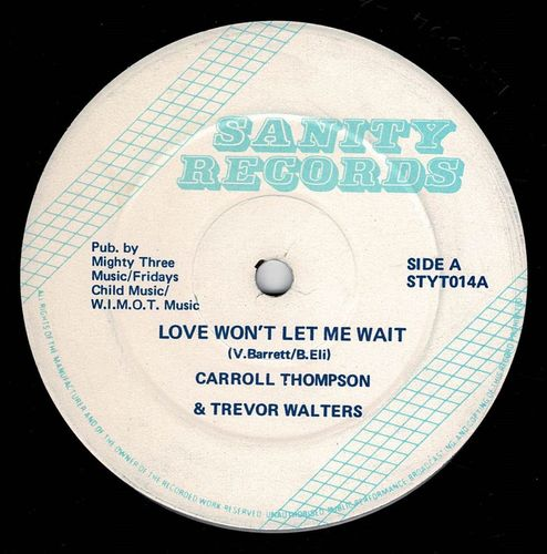CARROLL THOMPSON & TREVOR WALTERS-love won't let me wait