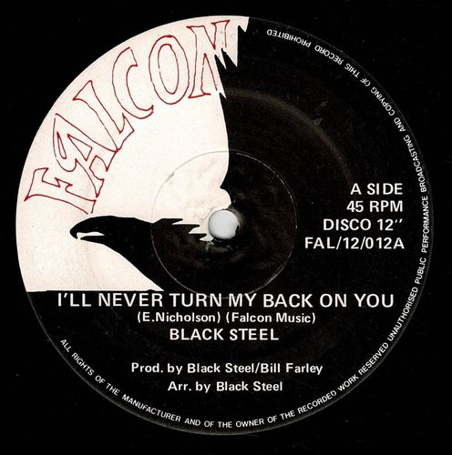 BLACK STEEL-i'll never turn my back on you