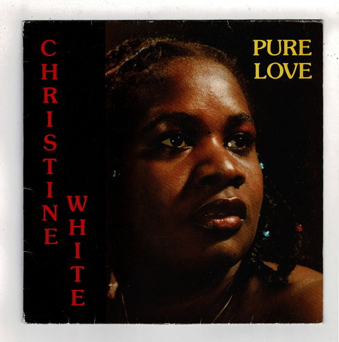 CHRISTINE WHITE-pure love