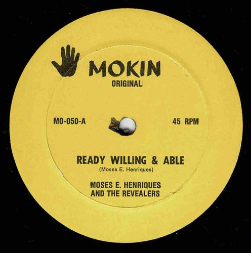 MOSES E HENRIQUES & REVEALERS-ready willing & able