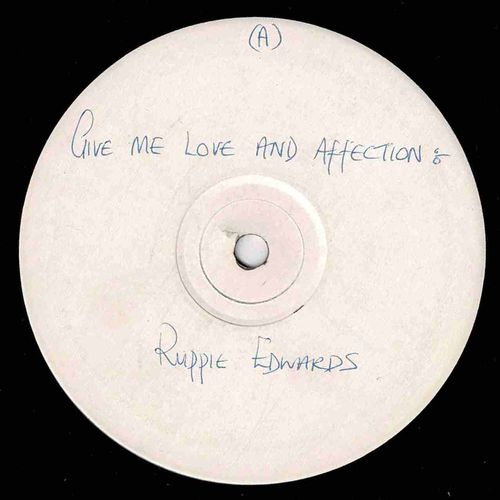 RUPIE EDWARDS-give me love & affection
