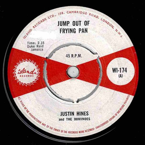 JUSTIN HINES & DOMINOES-jump out of frying pan