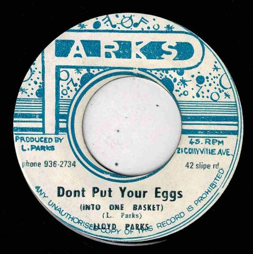 LLOYD PARKS-don't put your eggs