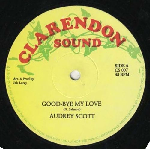AUDREY SCOTT-goodbye my love
