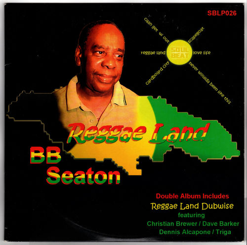 B B SEATON-reggae land