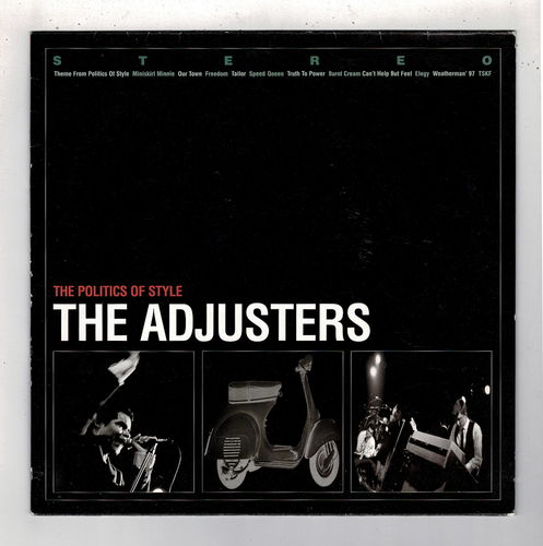 ADJUSTERS-the politics of style